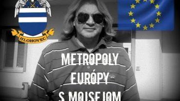 Metropoly Európy s Mojsejom/ Hlohovec