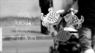 Ľudové remeslá v Hlohovci 21.- 22. júna 2014